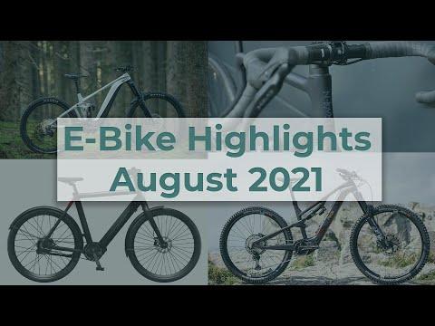 E-Bike Highlights August 2021