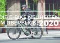 E-Bike Neuheiten 2020 im Überblick - eBikeNews